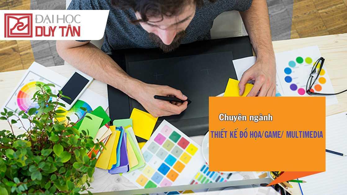 Đại học Duy Tân hiện đang đào tạo chuyên ngành Thiết kế đồ họa/game/multimedia